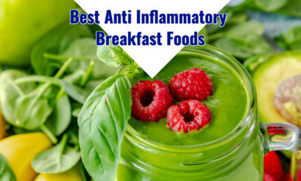 The 6 Best Anti Inflammatory Breakfast Foods