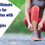 The Ultimate Guide for Athletes with Food Allergies