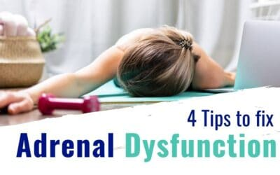 4 Secret Tips to Improve Adrenal Dysfunction